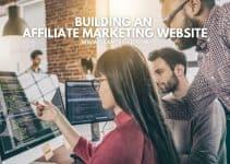 Building An Affiliate Marketing Website