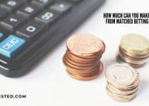 How Much Can You Make From Matched Betting