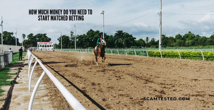 How Much Money Do You Need to Start Matched Betting